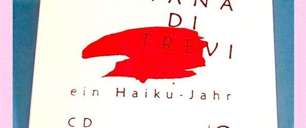 Fontana di Trevi – Ein Haiku-Jahr (CD)