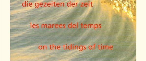 Die Gezeiten der Zeit (mehrsprachige Ausgabe)
