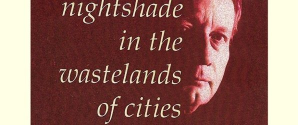 sowing nightshade in the wasteland of cities